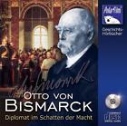 Otto von Bismarck - Diplomat im Schatten der Macht von Matthias Ponnier, Eva Garg und Karl Höffkes (2007)