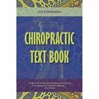 Chiropractic Text Book by R W Stephenson (Paperback / softback, 2015)