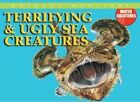 Terrifying & Ugly Sea Creatures by Per Christiansen (Hardback, 2008)