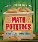 Math Potatoes: Mind-Stretching Brain Food by Greg Tang (Hardback)