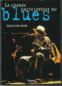 La grande encyclopédie du blues de Gérard Herzhaft