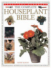 The Complete Houseplant Bible: The Essential Guide to Successful Indoor Gardening by Peter McHoy (Paperback, 2000)