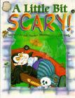 A Little Bit Scary by Gill Davies (Hardback, 1997)