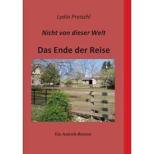 Nicht-Von-Dieser-Welt-Paperback-by-Preischl-Lydia-Brand-New-Free-P-amp-P-in-t
