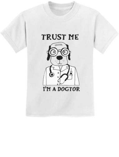Trust Me I/'m A Dogtor Funny Veterinarian Dog Lovers Gift Youth Kids T-Shirt