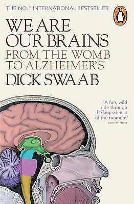 1 of 1 - We are Our Brains: From the Womb to Alzheimer's by Dick. F. Swaab (Paperback,...