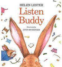 Listen Buddy by Helen Lester (1997, Picture Book)
