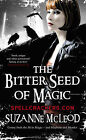 The Bitter Seed of Magic by Suzanne McLeod (Paperback, 2011)