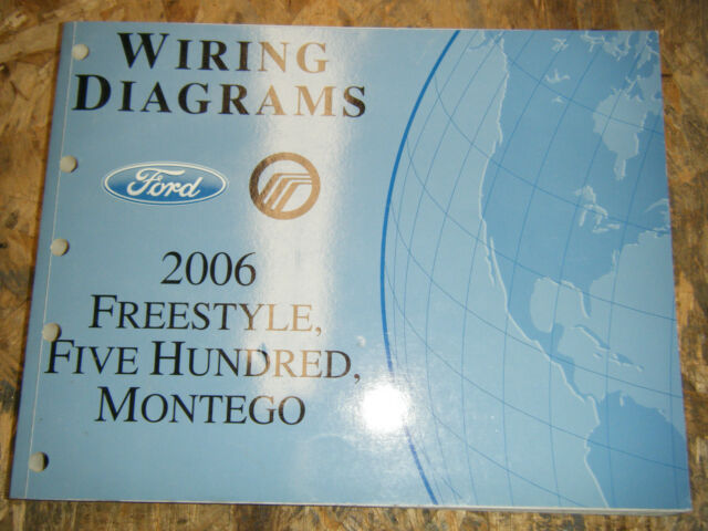2006 Ford Freestyle 500 Mercury Montego Factory Wiring