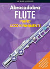 Abracadabra Flute Piano Accompaniments: The Way to Learn Through Songs and Tunes by Malcolm Pollock, Jane Sebba (Paperback, 2003)