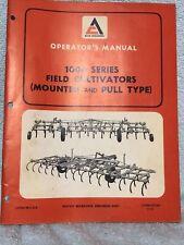 Original Allis Chalmers 1000 Series Mtd Amp Pull Field Cultivator Operators Manual