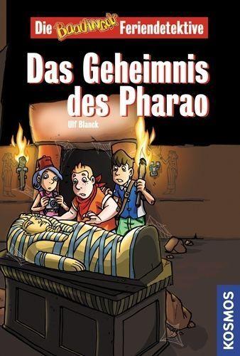 1 von 1 - Die Baadingoo Feriendetektive. Das Geheimnis des Pharao von Ulf Blanck (2008, G…