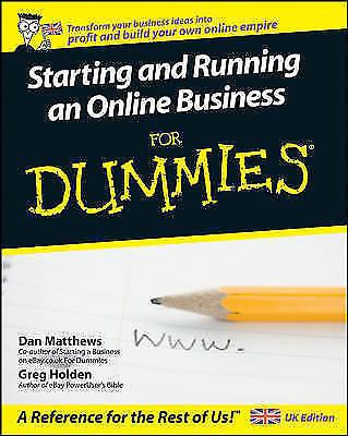 Starting and Running an Online Business for Dummies by Dan Matthews, Greg Holden