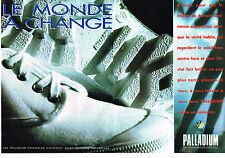 PUBLICITE ADVERTISING 074  1992  PALLADIUM  chaussures  de marche détente ( 2 pa
