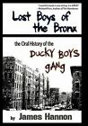 Lost Boys of The Bronx 9781452020556 by James Hannon Hardcover