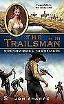 Northwoods Nightmare (The Trailsman #331) - New - Sharpe, Jon - Mass Market Pape
