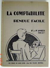 ANCIEN LIVRE SCOLAIRE DE 1941, LA COMPTABILITÉ RENDUE FAÇILE,  8e ET 9e ANNÉES