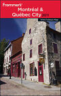Frommer's Montreal and Quebec City: 2011 by Leslie Brokaw, Erin Trahan (Paperback, 2010)