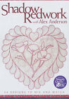 Shadow Redwork with Alex Anderson by Alex Anderson (Paperback, 2001)