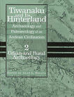 Tiwanaku and Its Hinterland: Archaeology and Paleoecology of an Andean Civilization: v. 2: Urban and Rural Archaeology by Smithsonian Books (Hardback, 2003)