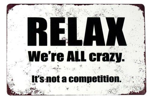 US vendeur Man Cave Relax nous sommes tous fous il n/'est pas une concurrence Étain Métal Signe