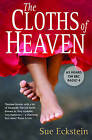 The Cloths of Heaven by Sue Eckstein (Paperback, 2009)