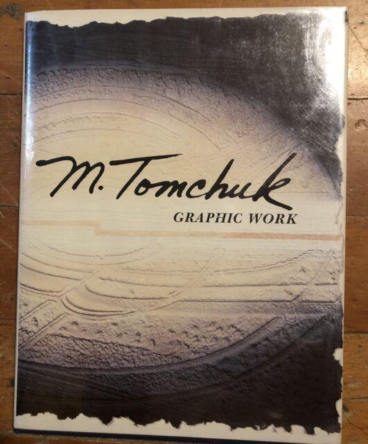 Tomchuk, Marjorie; Geierhaas, Franz G. M. TOMCHUK, GRAPHIC WORK 1962 - 1989 1st