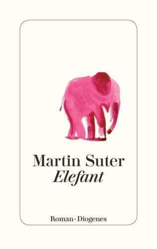 1 von 1 - Elefant von Martin Suter (2017, Gebundene Ausgabe)