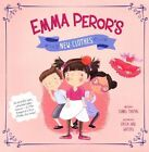Emma Peror's New Clothes by Isabel Thomas (Paperback / softback, 2016)