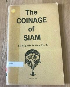 The-Coinage-of-Siam-by-Reginald-May-Printed-1932