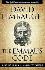 The Emmaus Code : How Jesus Reveals Himself Through the Scriptures by David...