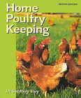Home Poultry Keeping by Geoffrey Eley (Paperback, 2002)