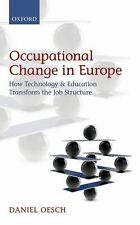 Occupational Change in Europe : How Technology and Education Transform the...