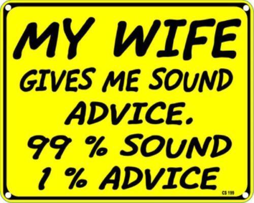 Aluminium Drôle mur signe Mon épouse me donne des conseils judicieux.. ss
