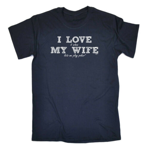 Love Wife Play Poker Funny Novelty T-Shirt Mens tee TShirt