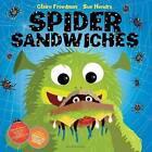 Spider Sandwiches by Claire Freedman (Hardback, 2013)