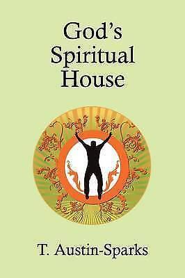 Gods Spiritual House, Austin-Sparks, T., Used; Good Book