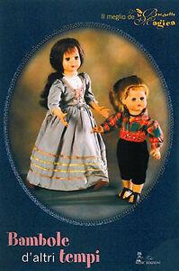 libro-034-La-Bacchetta-Magica-034-BAMBOLE-D-039-ALTRI-TEMPI-vecchie-bambola-old-doll