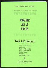 Fiction: TICK AS A TICK by Tony L P Kelner. 1998. ARC