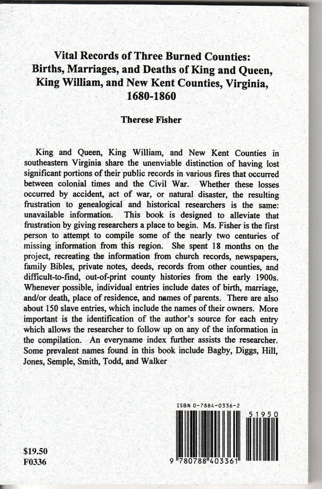 Vital Records of Three Burned Counties : Births, Marriages and Deaths of  King and Queen, King William and New Kent Counties, Virginia, 1680-1860 by