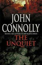 John Connolly - The Unquiet - Signed - UK First First Ed HBK