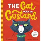 The Cat Wants Custard by P. Crumble (Paperback, 2016)