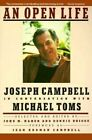 An Open Life by Joseph Campbell, Michael Toms (Paperback, 1990)