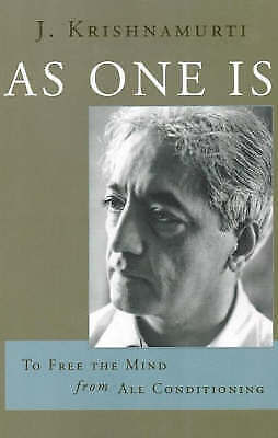 1 of 1 - As One is: To Free the Mind from All Conditioning by J. Krishnamurti...