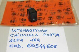 ALFA 164 INTERRUTTORE/PULSANTE CHIUSURA PORTA ALFA ROMEO 164 COD. 60544606