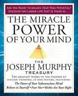 The Miracle Power of Your Mind: The Joseph Murphy Treasury by Dr Joseph Murphy (Paperback / softback, 2016)