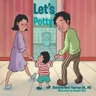 Let's Go to the Potty by Ma Sherlynn Noel Thurman Ba (Paperback / softback, 2013)