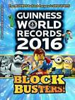 Guinness World Records 2016 Blockbusters by Guinness World Records (Paperback, 2016)