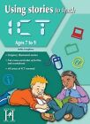 Using Stories to Teach ICT Ages 7-9 by Anita Loughrey (Paperback, 2011)