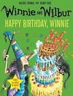 Winnie and Wilbur: Happy Birthday, Winnie by Valerie Thomas (Mixed media product, 2016)